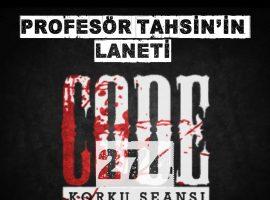Profesör Tahsin'in Laneti – Code 274